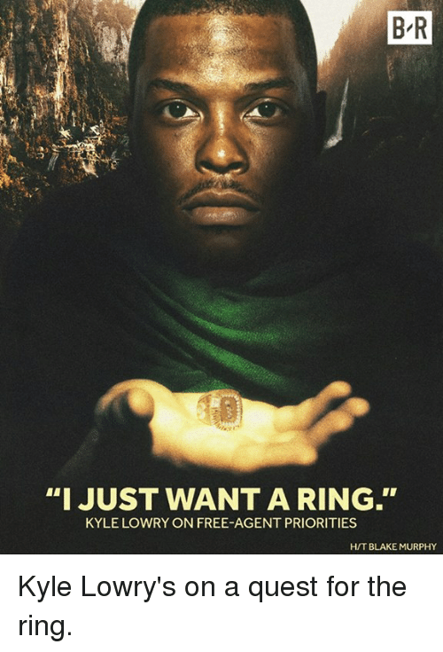 "Kyle Lowry, The Ring, and Free: BR  ""I JUST WANT A RING.  KYLE LOWRY ON FREE AGENT PRIORITIES  HIT BLAKE MURPHY Kyle Lowry's on a quest for the ring."