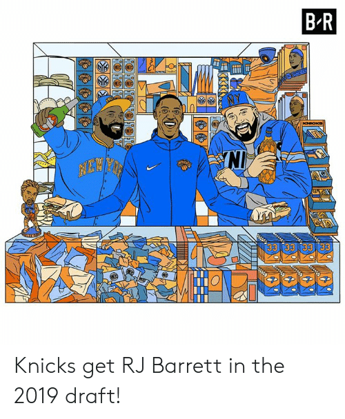 New York Knicks, Get, and Draft: BR  NI  33 3333  33  (6 Knicks get RJ Barrett in the 2019 draft!