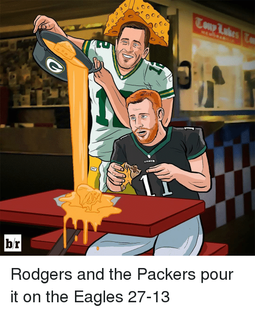 Rodgering: br  o O o  0 C Rodgers and the Packers pour it on the Eagles 27-13
