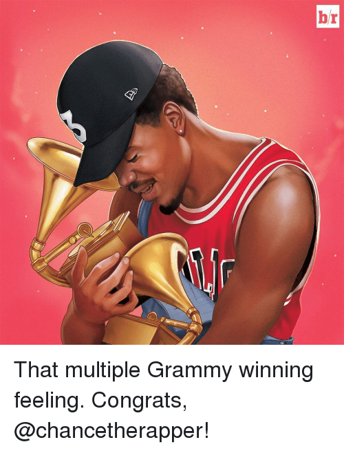 Sports, Multiplication, and Congration: br That multiple Grammy winning feeling. Congrats, @chancetherapper!