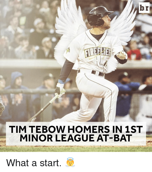 Tim Tebow, League, and Bat: br  TIM TEBOW HOMERS IN 1 ST  MINOR LEAGUE AT-BAT What a start. 👼