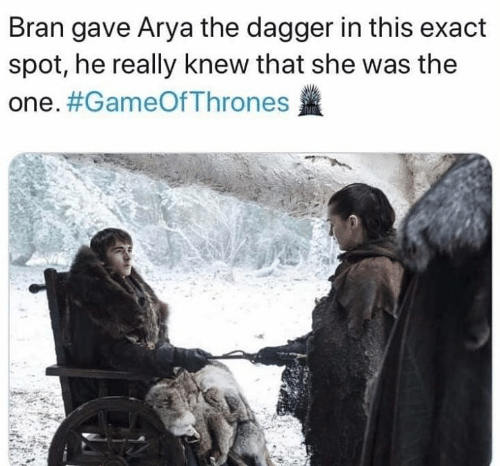 Game of Thrones, Arya, and Bran: Bran gave Arya the dagger in this exact  spot, he really knew that she was the  one.