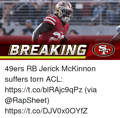 acl: BREAKING 49ers RB Jerick McKinnon suffers torn ACL: https://t.co/blRAjc9qPz (via @RapSheet) https://t.co/DJV0x0OYfZ