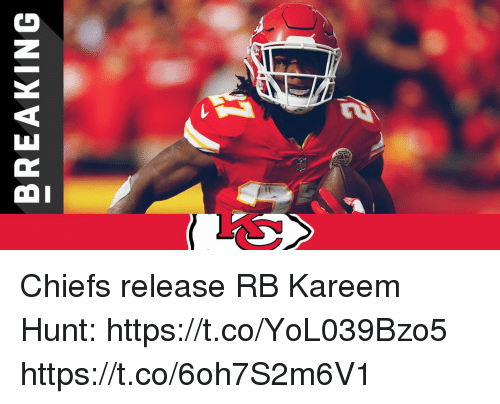 Memes, Chiefs, and 🤖: BREAKING Chiefs release RB Kareem Hunt: https://t.co/YoL039Bzo5 https://t.co/6oh7S2m6V1