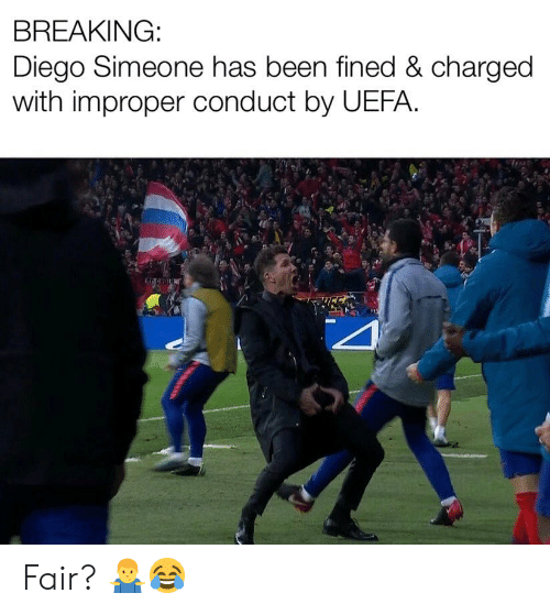uefa: BREAKING:  Diego Simeone has been fined & charged  with improper  conduct by UEFA. Fair? 🤷‍♂️😂