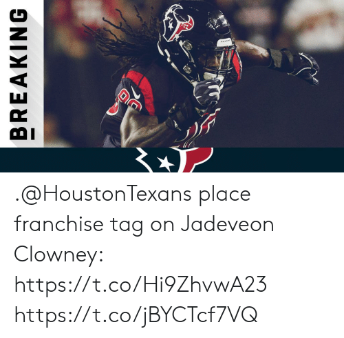 Memes, Jadeveon Clowney, and 🤖: BREAKING .@HoustonTexans place franchise tag on Jadeveon Clowney: https://t.co/Hi9ZhvwA23 https://t.co/jBYCTcf7VQ
