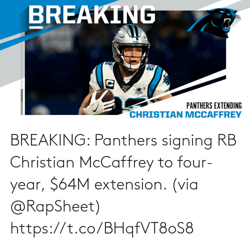 Signing: BREAKING: Panthers signing RB Christian McCaffrey to four-year, $64M extension. (via @RapSheet) https://t.co/BHqfVT8oS8
