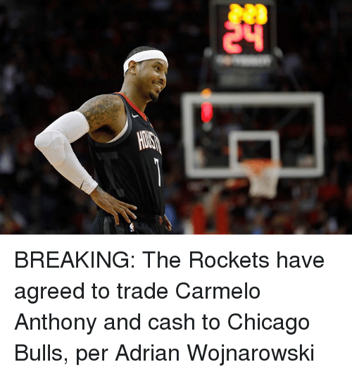 Carmelo Anthony, Chicago, and Chicago Bulls: BREAKING: The Rockets have agreed to trade Carmelo Anthony and cash to Chicago Bulls, per Adrian Wojnarowski