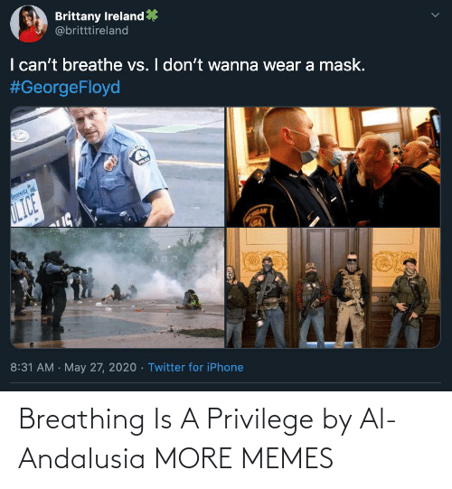 breathing: Breathing Is A Privilege by Al-Andalusia MORE MEMES