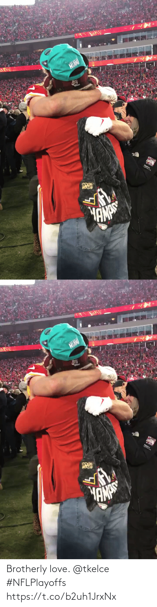 Love: Brotherly love. @tkelce #NFLPlayoffs https://t.co/b2uh1JrxNx