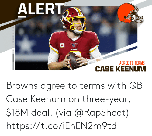 Browns: Browns agree to terms with QB Case Keenum on three-year, $18M deal. (via @RapSheet) https://t.co/iEhEN2m9td