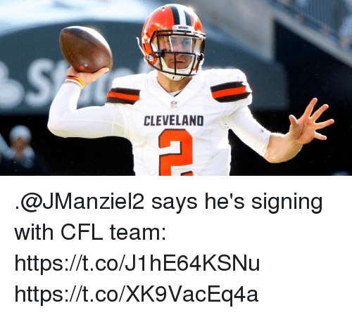 Memes, Browns, and Cleveland: BROWNS  CLEVELAND .@JManziel2 says he's signing with CFL team: https://t.co/J1hE64KSNu https://t.co/XK9VacEq4a