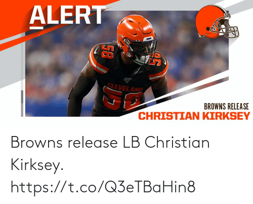 Browns: Browns release LB Christian Kirksey. https://t.co/Q3eTBaHin8