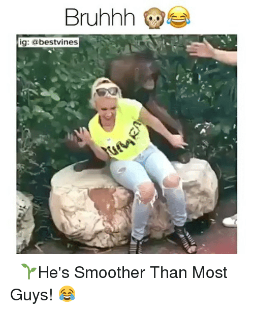 Smoother Than: Bruhhh  ig: albestvines ⠀ 🌱He's Smoother Than Most Guys! 😂