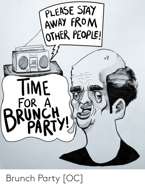 Party: Brunch Party [OC]