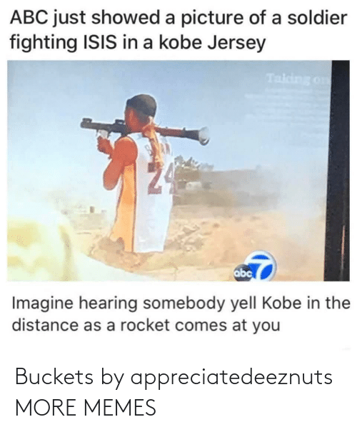 buckets: Buckets by appreciatedeeznuts MORE MEMES