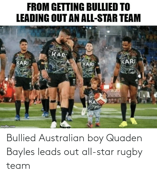 team: Bullied Australian boy Quaden Bayles leads out all-star rugby team