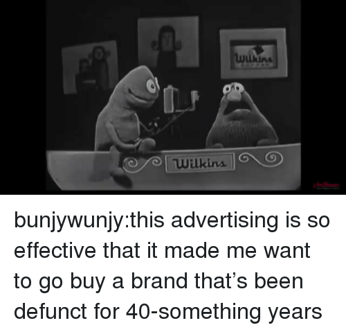 Tumblr, Blog, and Been: bunjywunjy:this advertising is so effective that it made me want to go buy a brand that's been defunct for 40-something years