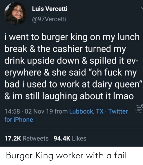 Worker: Burger King worker with a fail
