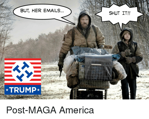 but her emails shut it trump post maga america america meme on