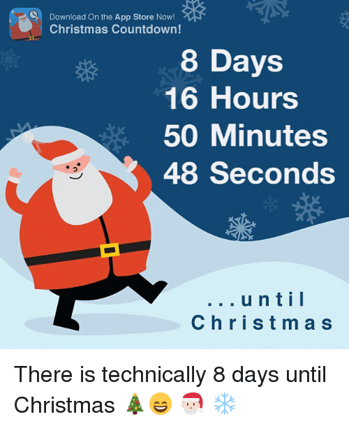 Countdown To Christmas Meme.C Download On The App Store Now Christmas Countdown 8 Days