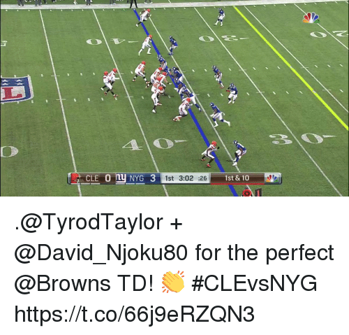 Memes, Browns, and 🤖: C  LE n NYG 3 1st 3:02 :26  1st& 10 .@TyrodTaylor + @David_Njoku80 for the perfect @Browns TD! 👏  #CLEvsNYG https://t.co/66j9eRZQN3
