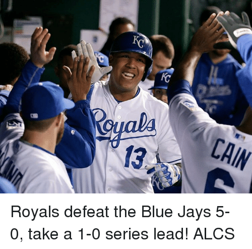 Blue Jay: CAIN Royals defeat the Blue Jays 5-0, take a 1-0 series lead! ALCS