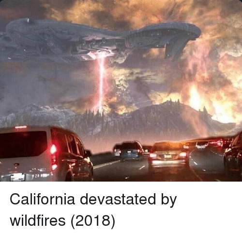 California and  Devastated: California devastated by wildfires (2018)