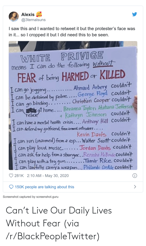 Fear: Can't Live Our Daily Lives Without Fear (via /r/BlackPeopleTwitter)