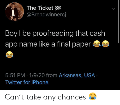 Any: Can't take any chances 😂
