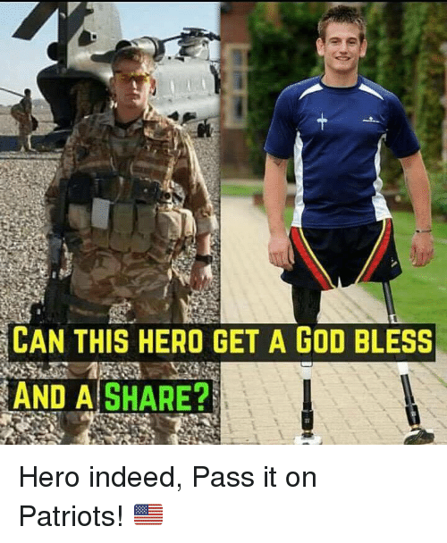 God, Patriotic, and Indeed: CAN THIS HERO GET A GOD BLESS  AND A SHARE? Hero indeed, Pass it on Patriots! 🇺🇲️