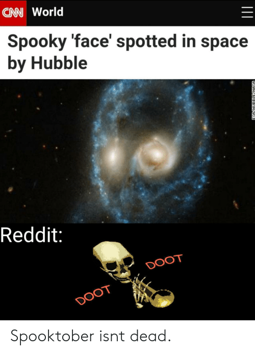 NASA: CAN World  Spooky 'face' spotted in space  by Hubble  Reddit:  DOOT  DOOT  ESA HUBBLLE NASA Spooktober isnt dead.