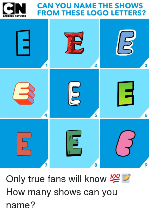 Memes, True, and 🤖: CAN YOU NAME THE SHOWS  EATOT HETVOENFROM THESE LOGO LETTERS?  1  2  3  4  5  6  7  8  9 Only true fans will know 💯📝 How many shows can you name?