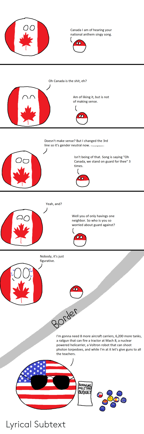 canada i am of hearing your national anthem singy song