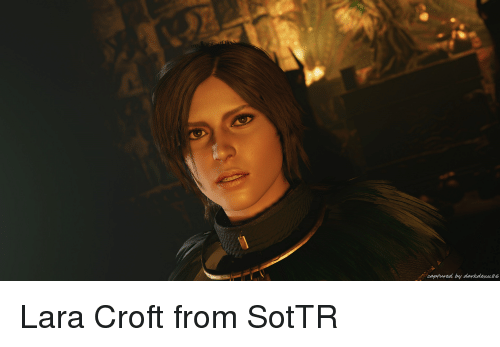 Captured By Darkdexns6 Lara Croft Meme On Ballmemes Com