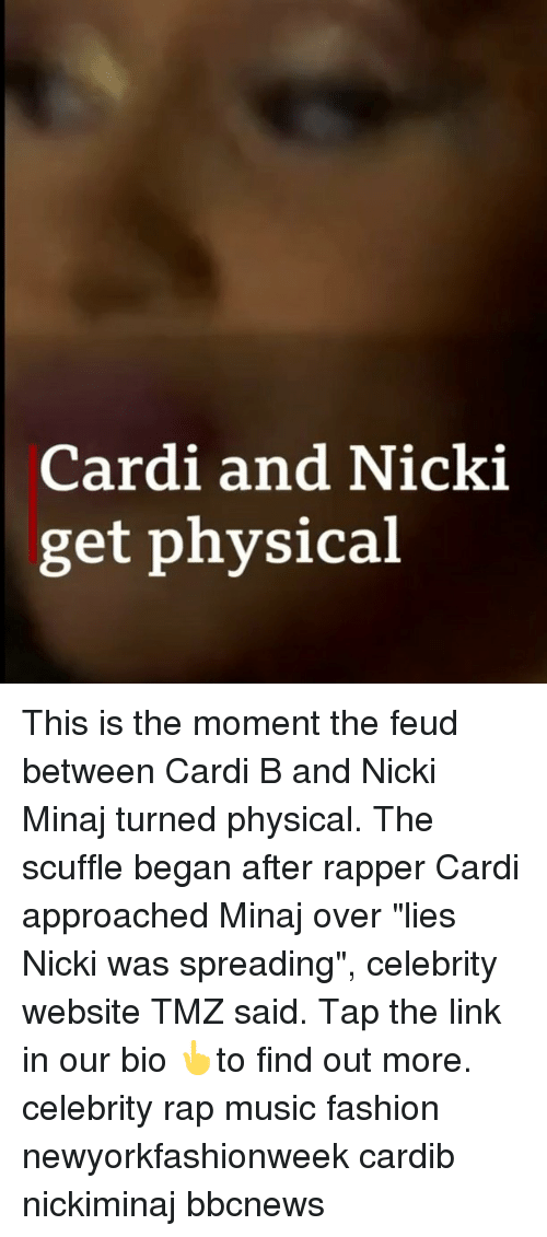 """Fashion, Memes, and Music: Cardi and Nicki  get physical This is the moment the feud between Cardi B and Nicki Minaj turned physical. The scuffle began after rapper Cardi approached Minaj over """"lies Nicki was spreading"""", celebrity website TMZ said. Tap the link in our bio 👆to find out more. celebrity rap music fashion newyorkfashionweek cardib nickiminaj bbcnews"""