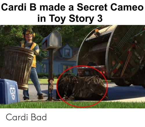 Bad, Toy Story, and Toy Story 3: Cardi B made a Secret Cameo  in Toy Story 3  ulJamesBaldo07 Cardi Bad