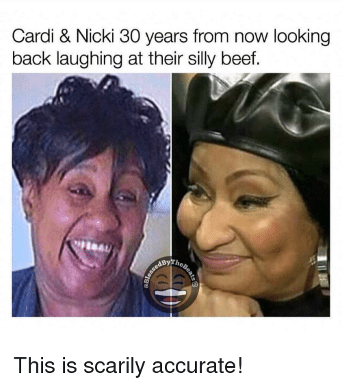 Beef, Funny, and Back: Cardi & Nicki 30 years from now looking  back laughing at their silly beef.  aByThe