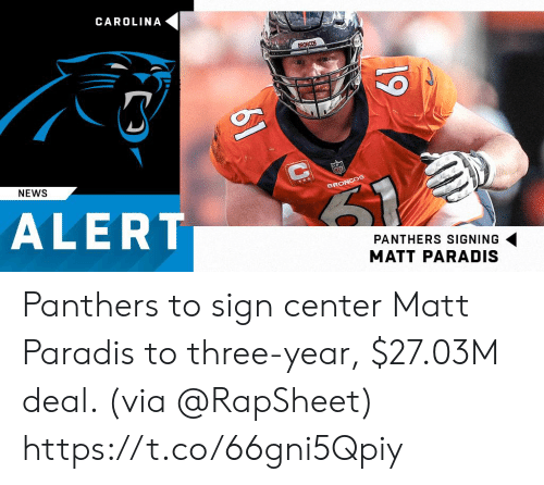 Memes, News, and Panthers: CAROLINA  BR  NEWS  PANTHERS SIGNING  MATT PARADIS Panthers to sign center Matt Paradis to three-year, $27.03M deal. (via @RapSheet) https://t.co/66gni5Qpiy