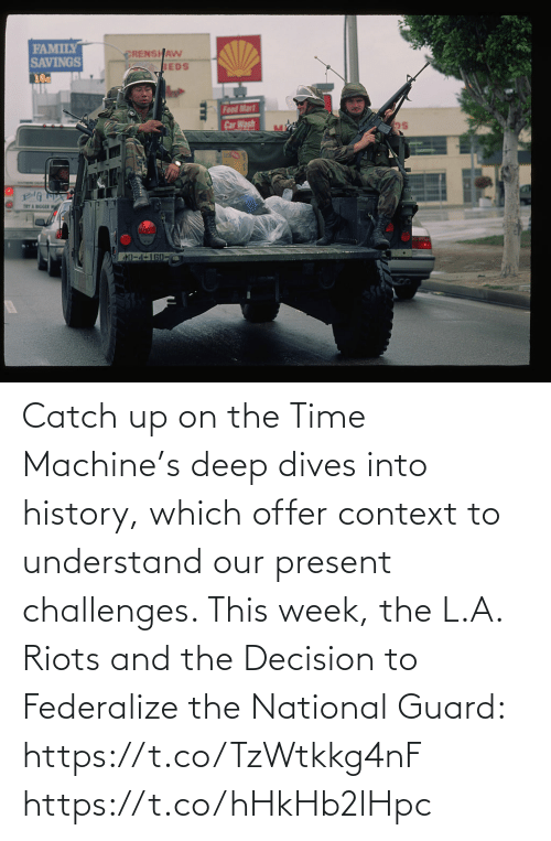L: Catch up on the Time Machine's deep dives into history, which offer context to understand our present challenges. This week, the L.A. Riots and the Decision to Federalize the National Guard: https://t.co/TzWtkkg4nF https://t.co/hHkHb2lHpc