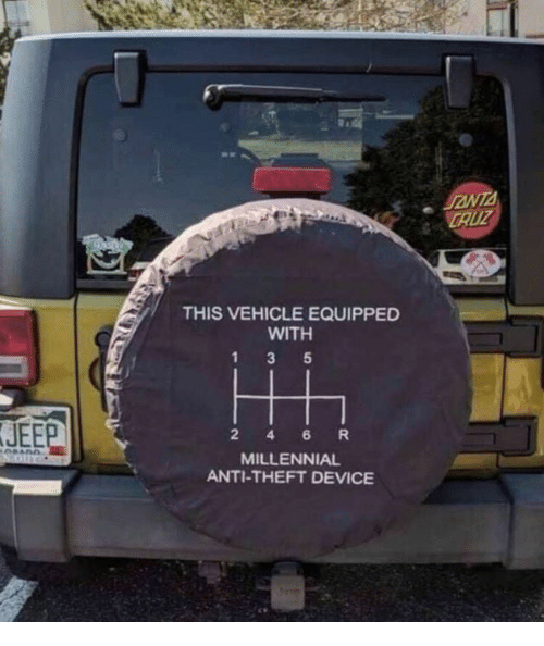 Dank, Jeep, and Anti: CAUZ  THIS VEHICLE EQUIPPED  WITH  JEEP  2 4 6R  MILLENNIAL  ANTI-THEFT DEVICE