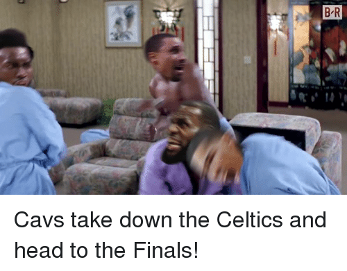 Cavs, Finals, and Head: Cavs take down the Celtics and head to the Finals!