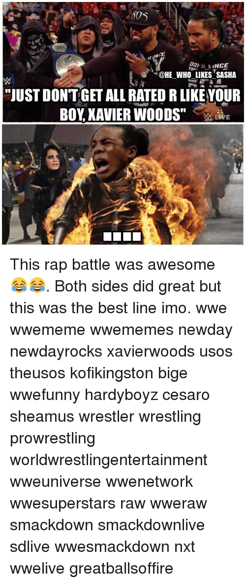 """sheamus: CE  """"QHE WHOLIKESSASHA  -  -  """"JUST DONTGET ALL RATED R LIKEYOUR  BOY XAVIER WOODS"""" This rap battle was awesome 😂😂. Both sides did great but this was the best line imo. wwe wwememe wwememes newday newdayrocks xavierwoods usos theusos kofikingston bige wwefunny hardyboyz cesaro sheamus wrestler wrestling prowrestling worldwrestlingentertainment wweuniverse wwenetwork wwesuperstars raw wweraw smackdown smackdownlive sdlive wwesmackdown nxt wwelive greatballsoffire"""