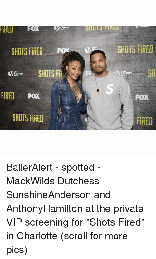 """Shot Fired: CENTURY  A FOX  SHOTS FIRED. Fo  21ST  CENTURY  FOX  FIRED FOX  SHOTS FIRED  21ST  SHOTS FIRED  21ST  CENTURY  FOX  FIRET BallerAlert - spotted - MackWilds Dutchess SunshineAnderson and AnthonyHamilton at the private VIP screening for """"Shots Fired"""" in Charlotte (scroll for more pics)"""