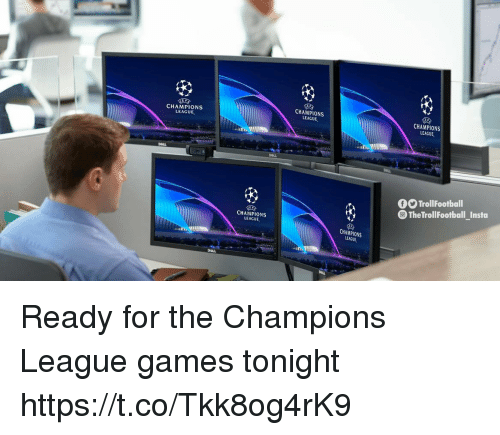 Memes, Champions League, and Games: CHAMPIONS  LEAGUE  CHAMPIONS  EAGUE  CHAMPIONS  LEAGUE,  DOLL  TrollFootball  TheTrollFootball_Insta  CHAMPIONS  LEAGUE  CHAMPIONS  LEAGUE Ready for the Champions League games tonight https://t.co/Tkk8og4rK9