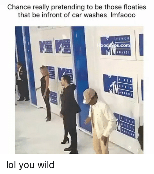 Lol You Wild: Chance really pretending to be those floaties  that be infront of car washes Imfaooo  Com lol you wild