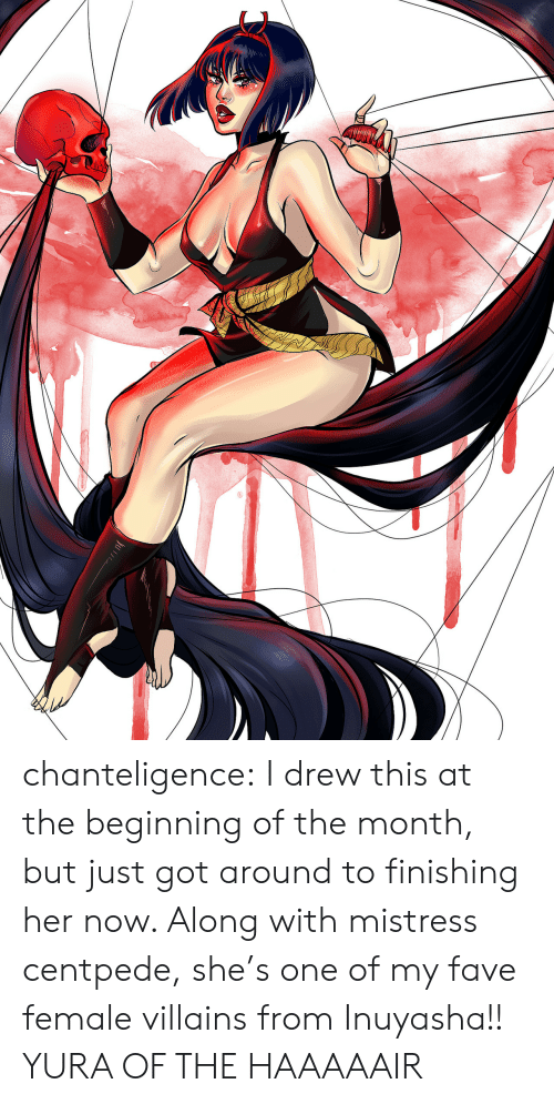 I Drew This: chanteligence:  I drew this at the beginning of the month, but just got around to finishing her now. Along with mistress centpede, she's one of my fave female villains from Inuyasha!! YURA OF THE HAAAAAIR