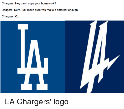 Chargers Hey Can L Copy Your Homework Dodgers Sure Just Make Sure