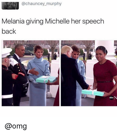 Chauncey: @chauncey murphy  Melania giving Michelle her speech  back  N  abc @omg