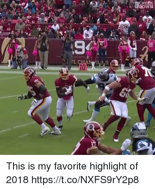 Nfl, Down, and This: CHEeK  DOWN  82  10 This is my favorite highlight of 2018  https://t.co/NXFS9rY2p8